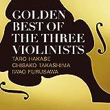 【Amazon.co.jp限定】GOLDEN BEST OF THE THREE VIOLINISTS(CD)(デカジャケット付)