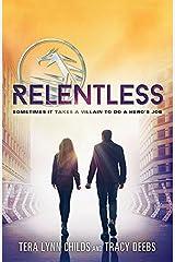 Relentless (The Hero Agenda Book 2) Kindle Edition