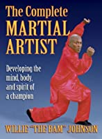 The Complete Martial Artist