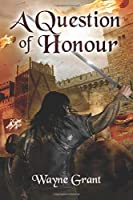 A Question of Honour (The Saga of Roland Inness)