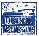Rebel Music Vol. 2