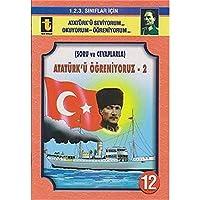 Ataturk'u Ogreniyoruz -2 (Soru ve Cevaplarla, Egik El Yazisi)