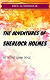 The Adventures of Sherlock Holmes: By Arthur Conan Doyle : Illustrated (English Edition)