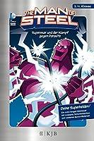 The Man of Steel 04: Superman und der Kampf gegen Parasite: Fischer. Nur fuer Jungs