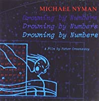 Drowning By Numbers by Michael Nyman (2008-09-30)