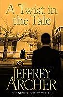 A Twist in the Tale by Jeffrey Archer(2014-03-01)