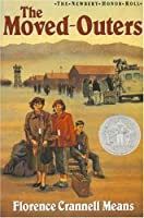 The Moved-Outers (The Newbery Honor Roll)
