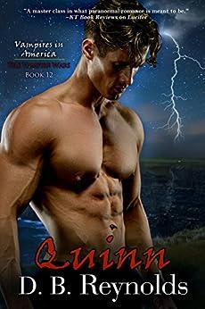 Quinn (Vampires in America: The Vampire Wars Book 12) by [Reynolds, D. B.]