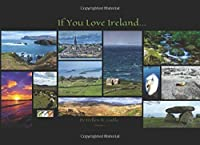 If You Love Ireland...