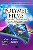 Polymer Films: Properties, Performance and Applications (Materials Science and Technologies)