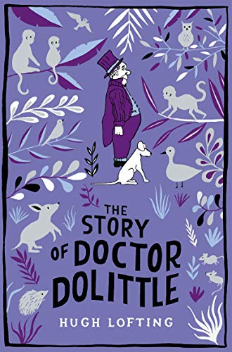 The Story of Doctor Dolittle (Macmillan Children's Books Paperback Classics) (English Edition)