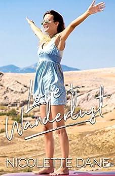 Love & Wanderlust by [Dane, Nicolette]