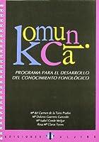 Komunika : programa para el desarrollo del conocimiento fonológico