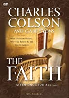 The Faith: What Christians Believe, Why They Believe It, and Why It Matters [DVD]