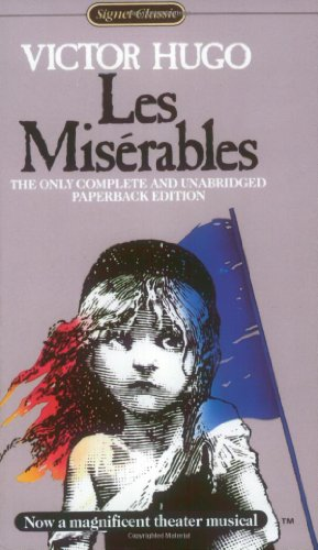 Les Miserables: Complete and Unabridged (Signet classics)の詳細を見る