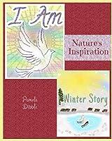 I AM / Winter Story: Nature's Inspiration Part 1