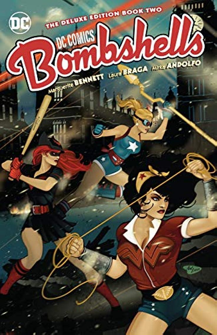 過敏な通路詳細なDC Bombshells: The Deluxe Edition Book Two (DC Comics: Bombshells (2015-2017)) (English Edition)