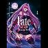 Fate/stay night [Heaven's Feel](4) (角川コミックス・エース)