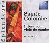 Sainte Colombe: Viola Da Gamba