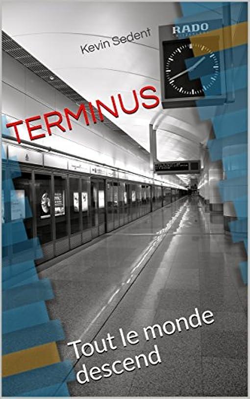 抜け目がない難破船ベーコンTerminus: Tout le monde descend (French Edition)