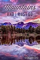 ジョン・ミューア–The Mountains Are Calling–Colorado–サンセットと湖–Photograph 12 x 18 Signed Art Print LANT-57820-708