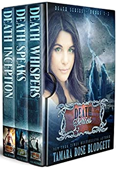 The Death Series Boxed Set (Books 1-3): New Adult Dark Paranormal / Sci-fi Romance by [Blodgett, Tamara Rose]
