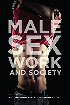 Male Sex Work and Society by [Minichiello, Victor]
