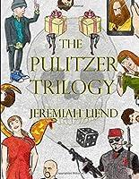 The Pulitzer Trilogy
