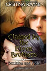 Claimed by the Elven Brothers (Elven King) ペーパーバック