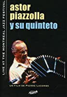 Astor Piazzolla Live at the Montreal Jazz Festival [DVD] [Import]