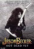 Jason Becker: Not Dead Yet [DVD] [Import]
