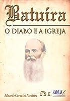 Batuíra, o Diabo e a Igreja (Português)