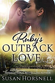 Ruby's Outback Love (Outback Australia Romance Series Book 2) by [Horsnell, Susan]
