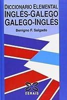 Diccionario Elemental Ingles-galego / Galego-ingles / Basic Dictionary English-galilean / Galilean-english