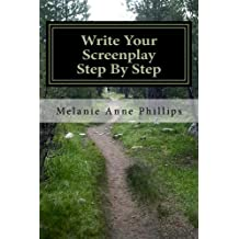 Write Your Screenplay Step By Step
