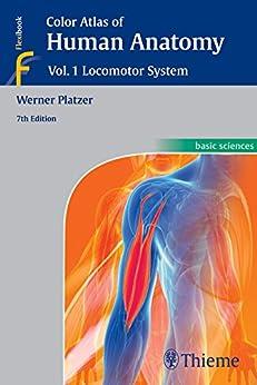 [Platzer, Werner]のColor Atlas of Human Anatomy: Vol. 1: Locomotor System