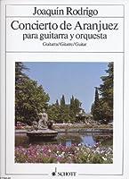 ホアキンロドリーゴ:アランフェス協奏曲(ギターソロ譜)SCHOTT版