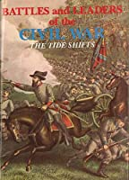 Battles and Leaders of the Civil War V3 - The Tide Shifts