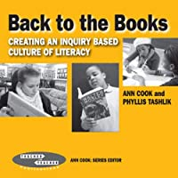 Back to the Books: Creating an Inquiry-Based Culture of Literacy [DVD]