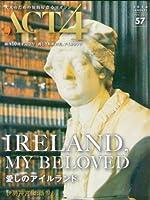 ACT4 アクト・フォー 57  特集 愛しのアイルランド