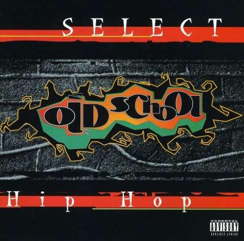 Select Old School Hip Hop
