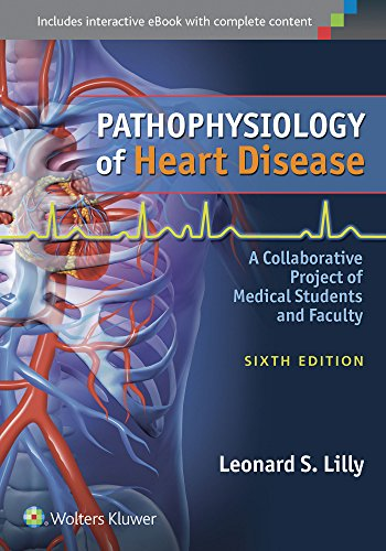 Download Pathophysiology of Heart Disease: A Collaborative Project of Medical Students and Faculty 1451192754