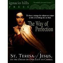 The Way of Perfection by Saint Teresa of Avila (A Christian classic!)