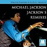 HIROSHI FUJIWARA&K.U.D.O.PRESENTS MICHAEL JACKSON/JACKSON5 REMIXES(初回限定盤) 画像