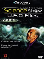Morgan Freeman Science Show - Ufo Files [Italian Edition]
