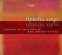Ophelia Sings by Annika Gerhards