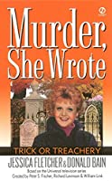 Murder, She Wrote: Trick or Treachery (Murder She Wrote)