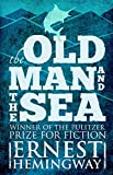 The Old Man and the Sea (Annotated) (English Edition)