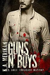 Guns n' Boys:  Tödlicher Instinkt (gay mafia romance) (Guns n' Boys DE 3) (German Edition)