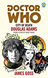 Doctor Who: City of Death (Target Collection) (English Edition)
